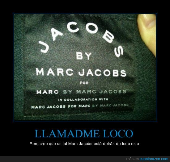 by marc jacobs,CR was made by marc jacobs,este cartel lo hizo marc jacobs,gracioso,jacobs,marc,marc jacobs everywhere