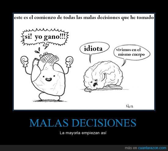 cerebro,comienzo,corazón,decisiones,paliza,pegar