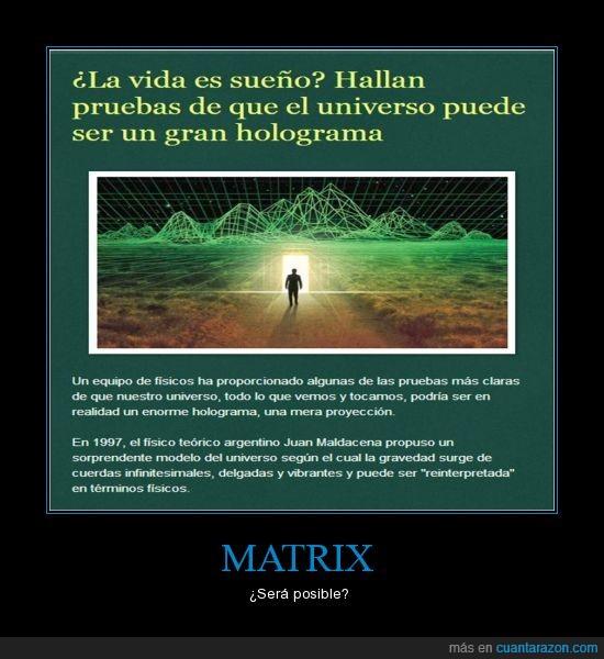 descubrimiento,holograma,matrix,sueño,universo,vida