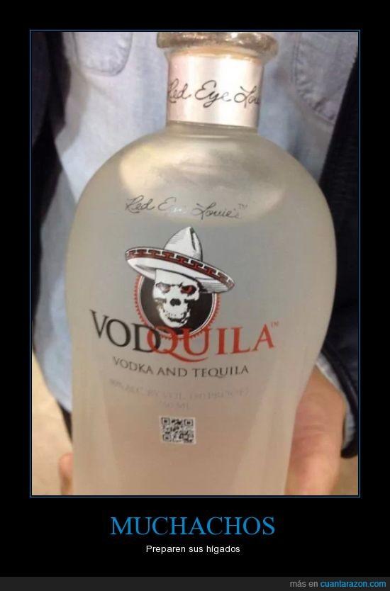 muerte resaquil,que buena conbinacion,tequila,vodka,vodquila