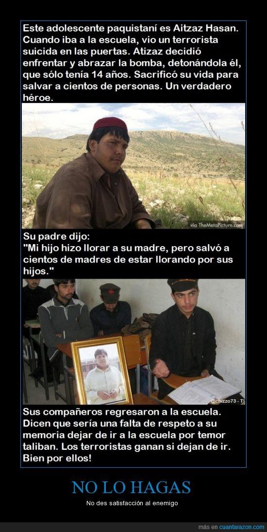 estudios,heroe,sinceramente dudo que estos tengan 15 años,suicida,taliban,Terrorista