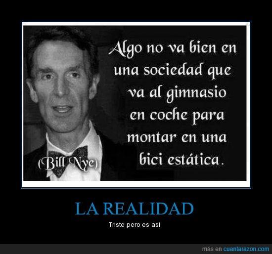bici estática,Bill Nye,gimnasio,realidad