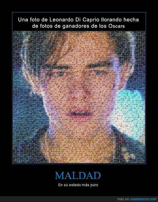 Cruel,El se merece uno,Leonardo,llorando,llorar,Maldad,Oscar