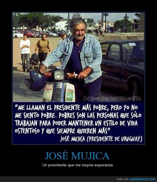 animo,esperanza,fe,mujica,pobre,precidente