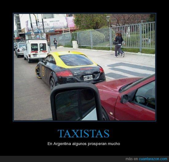 Argentina,audi tt,cochazo,dinero,prosperar,rico,taxi