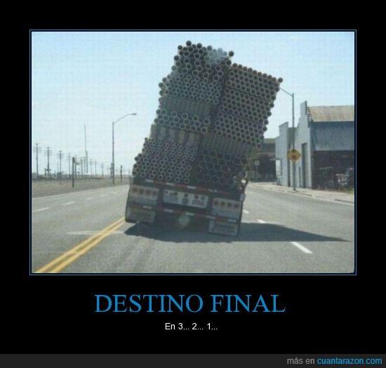 caer,camion,destino final,matar,tubo