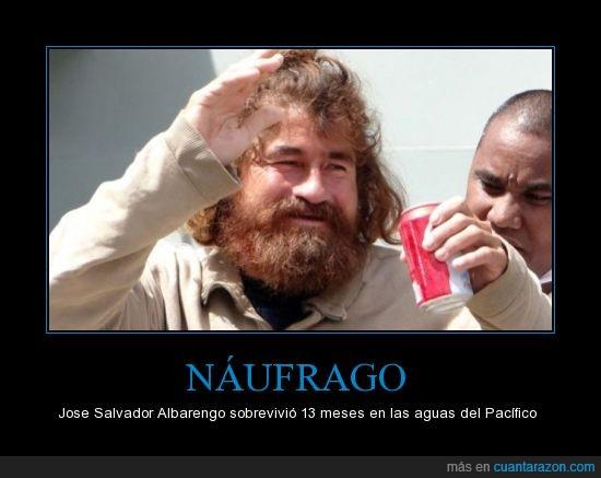 Cocacola,Jose salvador Albarengo,Naufrago,Pobre hombre