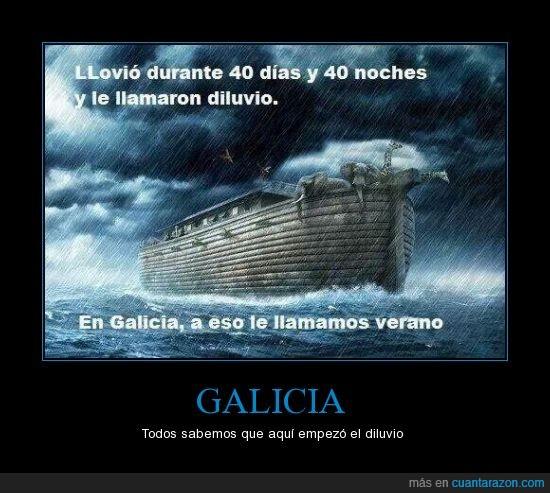 cuarenta dias,diluvio,galicia,llover,lluvia,noches,quejicas...,verano