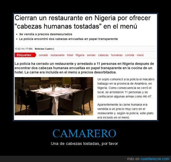 cabezas,humanas,muerte,Nigeria,restaurante,tostadas