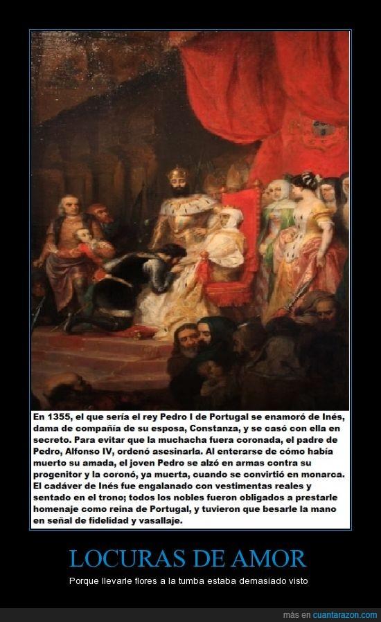 cadaver,compañia,constanza,dama,ines,muerta,portugal,rey pedro I