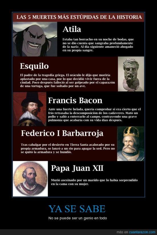 estupidas,genio,guerrero,inventor,militar,muerte,papa