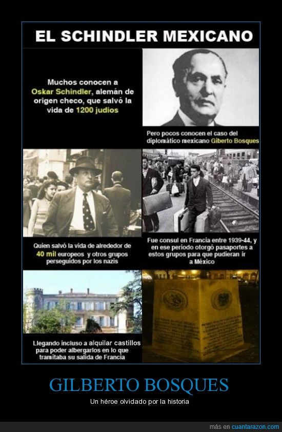 consul,Gilberto Bosques,heroe,nazis,refugio,salvar,schindler