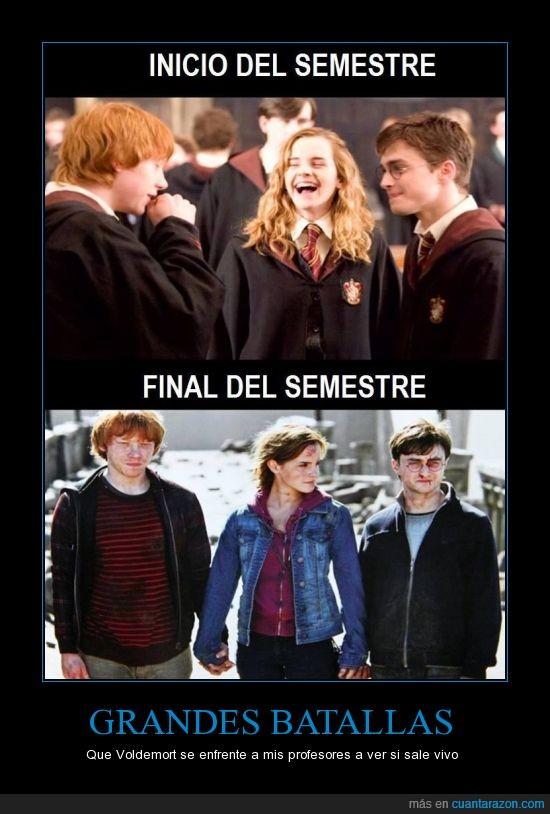 Batallas,exámenes,Harry Potter,l Voldemort,semestre,viv