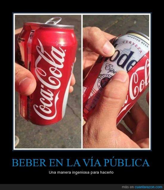 beber,cerveza,coca,cola,disimular,disimulo,f*ck the police,publica,via