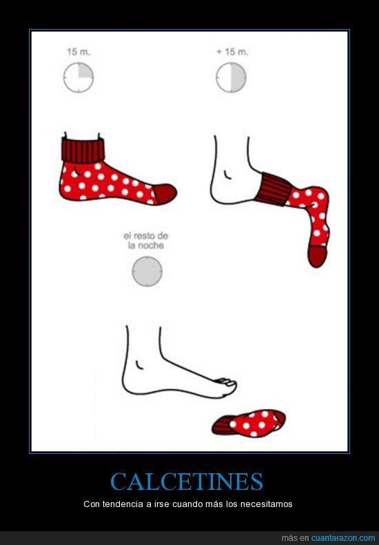 calcetines,después el catarro no te lo quita nadie,pies congelados,por más que busques ya se ha ido a otra dimensión,solo en las noches más frías