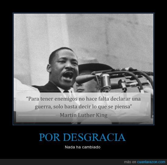 declarar,enemigo,guerra,Martin Luther King,mlk,piensa,revolucion