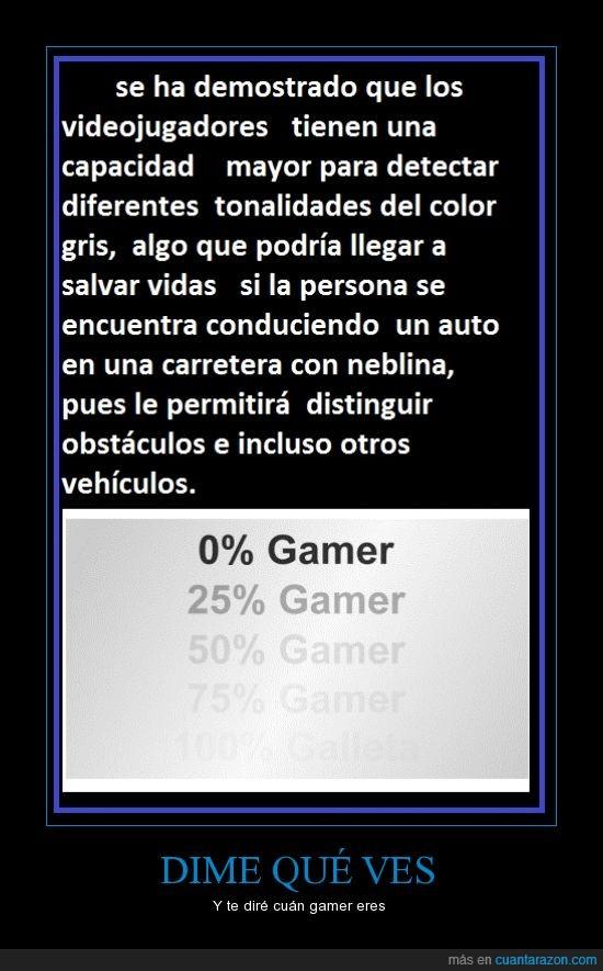 100%ga...¿que?,diferenciar,galleta,gamer,grises,ventaja,ver,videojuegos