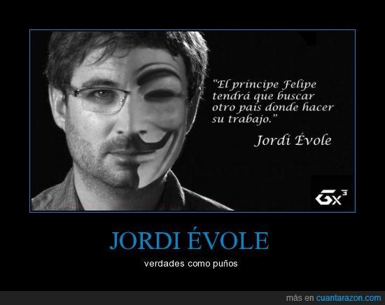 anonymous,Felipe,Gx3,JordiÉvole,Operacion Palace,príncipe,Salvados,vendetta,verdades