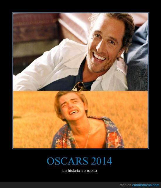 Leonardo DiCaprio,Matthew McConaughey,no lloren por mi,Oscares