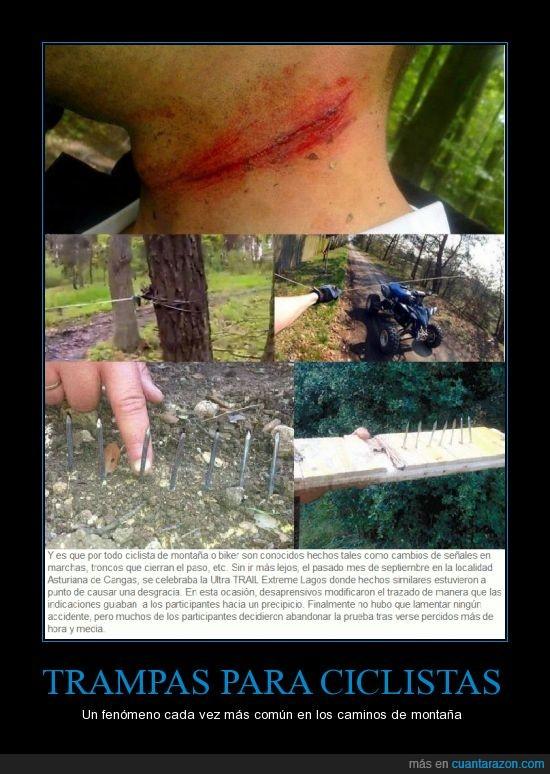 cabrones,ciclistas,clavo,heridos,hierro,no por el bosque me dejan ir tranquilo,p*ta vida tete,trampas