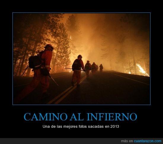 2013,bomberos,bosque,camino,espero no tener fotos así en 2014,fuego,infierno,yosemite