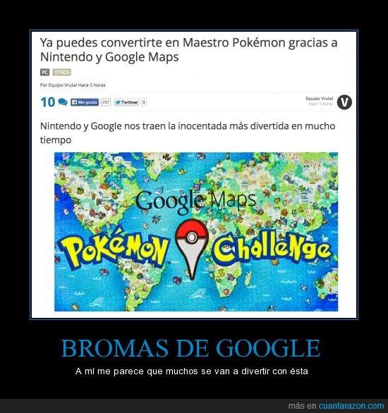 Atrapalos ya!,Bromas,dia de los inocentes en estados unidos,Google,pokemon