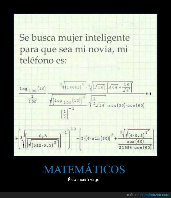 matematicas,muy dificil,numero de telefono,Odio matematicas,virgen