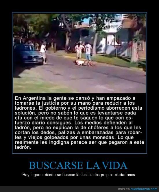 argentina,atacar,buscar,gobierno,justicia,ladron,medios,periodistas,robar,vida