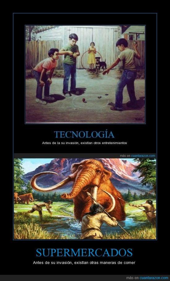 cazar,gente que no entiende que el tiempo avanza,hipocresia,invasión,juegos,mamut,supermercados