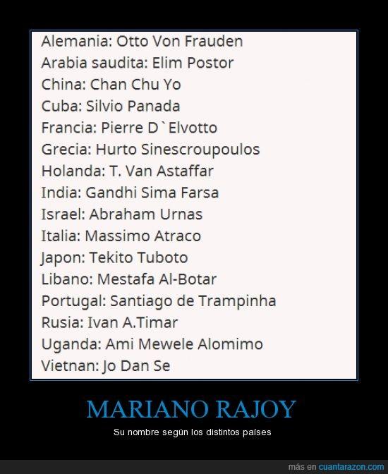 distintos,estafa,farsa,nombre,países,Rajoy,timador