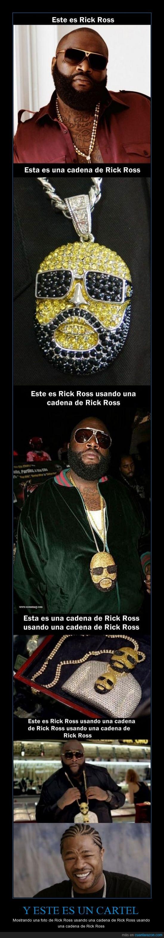 no se quien sea,pero me parecio gracioso,por enesima vez ;cadena,Rick Ross