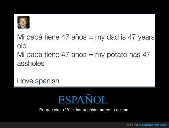accents,acentos,english,español,inglés,ñ,papa,spanish