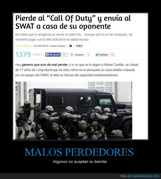 cabron,call of duty,mal perdedor,swat,trolleada