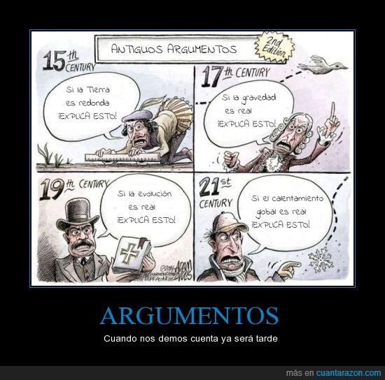 argumentos,calentamiento,esto,evolucion,exlica,global,gravedad,redonda,religion,siglos,tierra