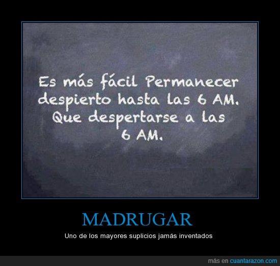 despertar,despierto,dormir,mañana,mi,real,realidad,seis,triste,verdades