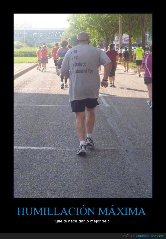 50,camiseta,carrera,corredor,cursa,diabetico,edad,gordo,humillacion,runner,señor