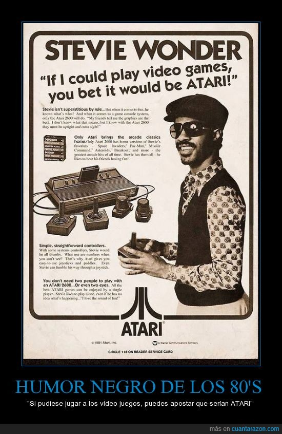 atari,blanco y negro,es una broma,nuncio,ochentas,stevie wonder,video juegos