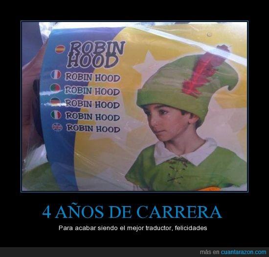 disfraz,Robin Hood,trabajar,trabajo,traducir,traductor