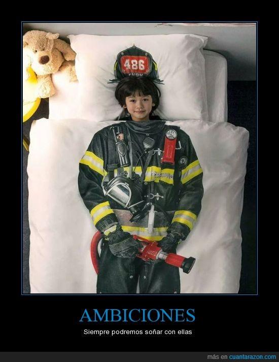 ambiciones,bombero,colcha,felicidad,meta,niño,sabana,sueños