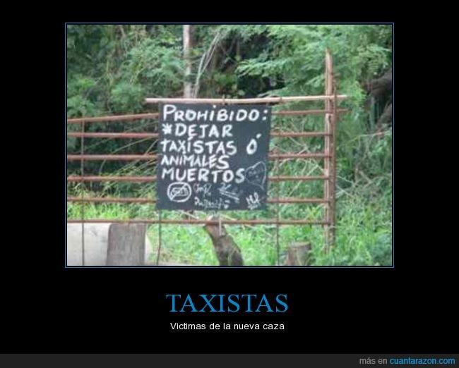 animales,cartel,caza,dejar,muerte,muerto,taxistas