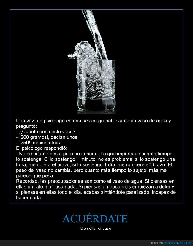 agua,historia,moraleja,problemas,psicologia,vaso