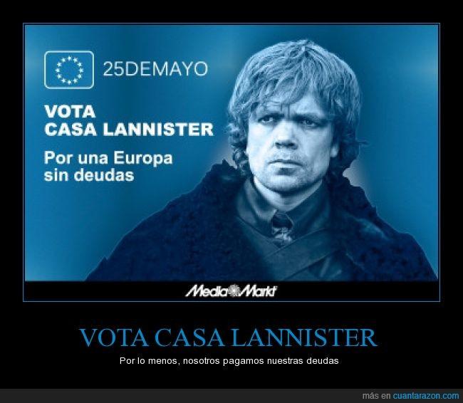 deudas,elecciones europeas,lord tywin,tyrion,vota casa lannister