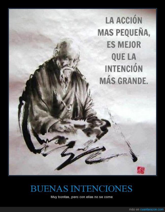 accion,buena,Chino,grande,intencion,mayor,mejor,pequeña,proverbio,sabiduría