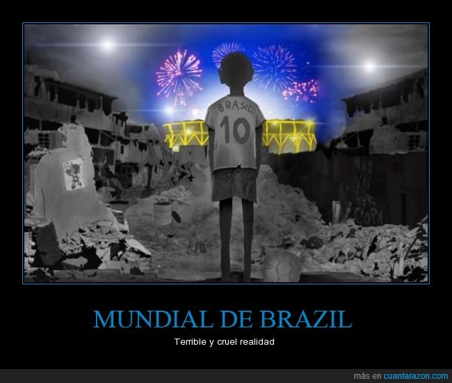 brasil,brazil,football,futbol,mundial,pobre,realidad,terrible