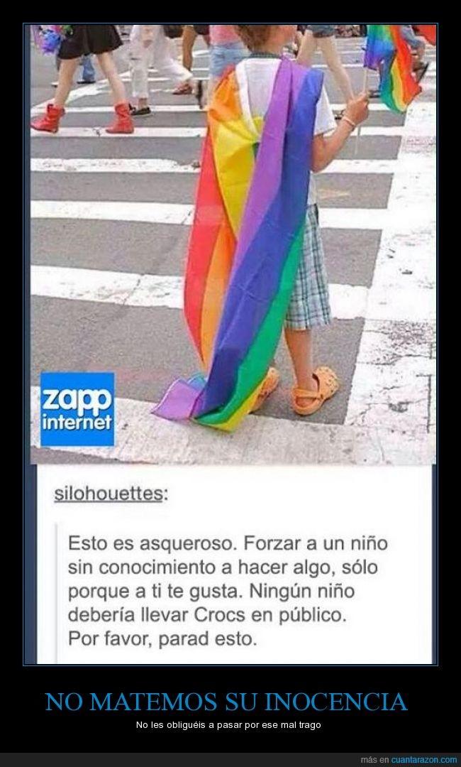 arcoiris,asqueroso,bandera,conocimiento,crocs,homosexual,inocencia,manifestacion,niño,obligar,parad