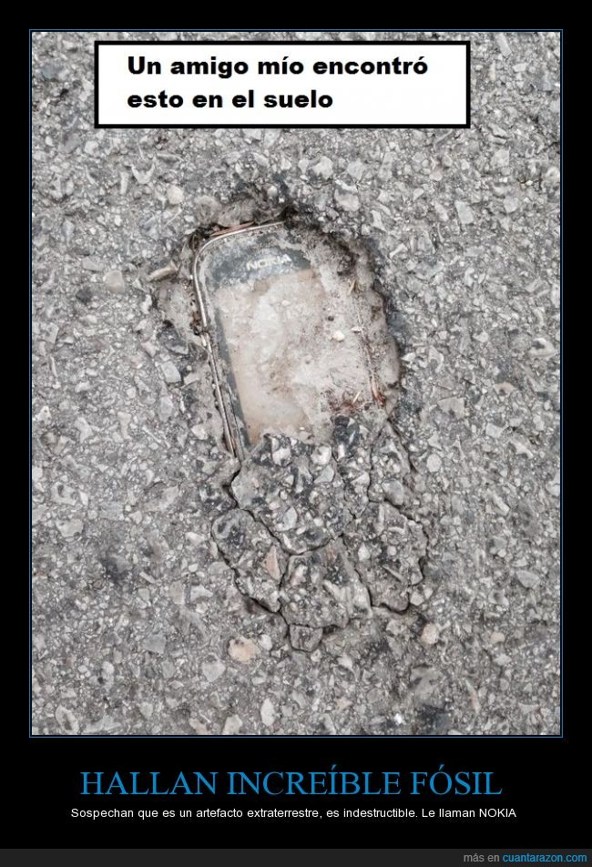 coña,fósil,hallazgo,indestructible,Nokia,piso,suelo
