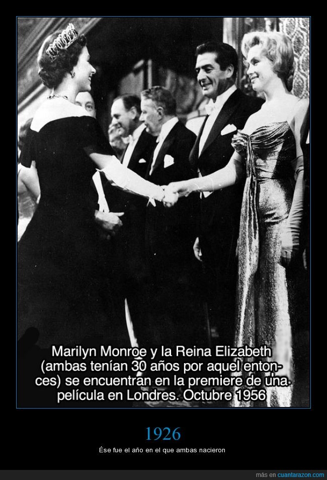 1926,1956,año,cine,elizabeth,inglaterra,marilyn monroe,muerta,premiere,reina,reinando,sigue,viva