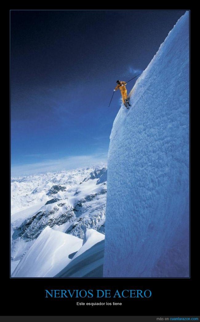 altura,bajar,cojones,deporte,descenso,esqui,miedo,nieve,valiente,Valor
