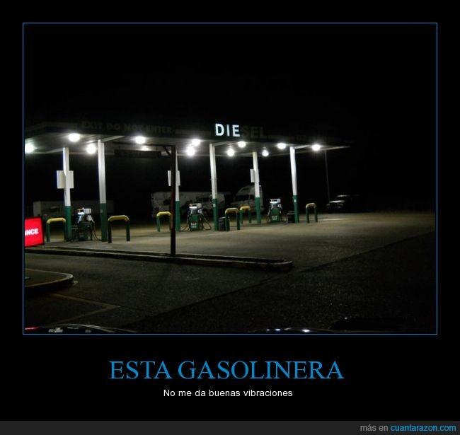 creepy,die,diesel,gasolinera,morir,muere,presentimiento