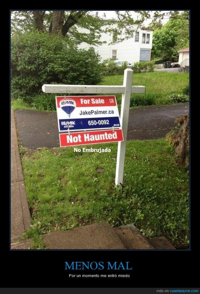 aclaración,cartel,casa,embrujada,miedo,no embrujada,not haunted,venta